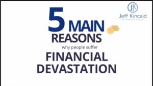 5 reasons for financial devastation